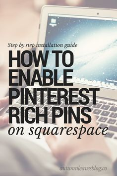 How to enable rich pins on squarespace easy pinterest tutorial