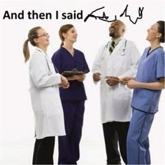 Pharmacist humor. Who else can read a Dr.'s squiggles?