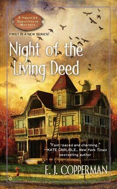 Night of the Living Deed (A Haunted Guesthouse Mystery) by E.J. Copperman, http://www.amazon.com/dp/B0040QE39O/ref=cm_sw_r_pi_dp_IFbRrb0PESY2F