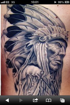 Indian cheif that I'm gonna get done.