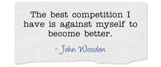 """Buffalo""""Quote"""" of the Day: """"The best competition I have is against myself to become better."""""""