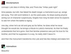 This makes me want to cry and scream and laugh and squeal all at the same time. These Loki feels have really messed me up