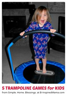 5 Fun Indoor Games for Kids to Play on a Mini Trampoline!  #kids #play #kbn