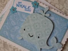 ... Whale Drawing, Create A Critter, Baby Whale, Bed Rest, Nautical Cards, Whale Art, Cricut Cards, Get Well Cards, Animal Cards
