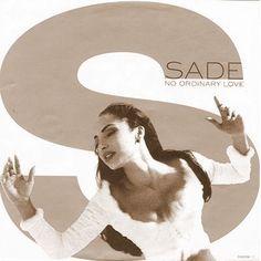 "Sade - ""No Ordinary Love"""