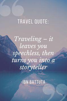 Ibn Battuta - Travel Quote