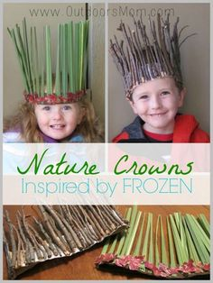 OutdoorsMom: Nature Crowns Inspired By Frozen What a great DIY idea for the kid. - OutdoorsMom: Nature Crowns Inspired By Frozen What a great DIY idea for the kids or grandkids when -