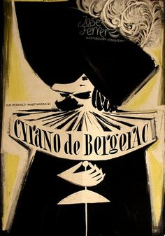 By Zbigniew Kaja Cyrano de Bergerac, 1 9 5 poster. Polish Posters, Circus Poster, Sword Fight, Beautiful Book Covers, Original Movie Posters, Illustrations, Poster Making, Concert Posters, Vintage Posters