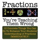 This is detailed recommendations on how you can vastly improve the way you talk about, model and teach almost all aspects of fractions in the 3rd through 7th grade classroom.