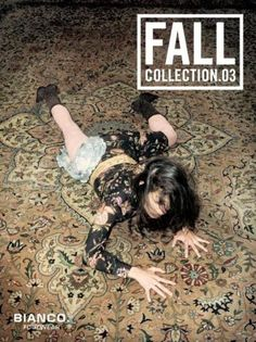 The Print Ad titled GIRL ON RUG was done by . advertising agency for product: Fall Collection (brand: Bianco Footwear) in Denmark. It was released in Jul Print Magazine, Fall Collections, Print Ads, Advertising, Movie Posters, Image, Copenhagen, Denmark, Footwear