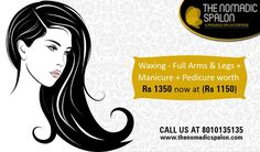 Get #Spa And #Salon Service at Your #Home With Exclusive #Offer!! Now get RS 200/- Off on Full #Waxing + #Manicure + #Pedicure. Just Call @ +91-8010135135 to book your #appointment at your place.  www.thenomadicspalon.com