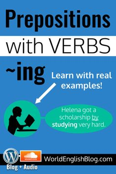 Learn to use English prepositions with verbs in their ~ing form. Learn this grammar with lots of natural examples. Study English Grammar, Advanced English Grammar, English Quiz, English Language Learning, English Words, English Lessons, English Prepositions, English Adjectives, English Vocabulary