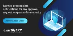 Nothing goes without notice. Data Security at its best with #ExactllyERP! Get alert notifications upon each approval request, thus strengthening your vigil.  Free Demo bit.ly/exactllyERP-Demo  #DataSecurity #NoDataBreach #NotificationAlert #CyberSecurity #Data #ERP #ERPSoftware