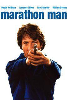 (1976) ~ Dustin Hoffman, Laurence Olivier, Roy Scheider. Director: John Schlesinger. IMDB: 7.5 __________________________ http://en.wikipedia.org/wiki/Marathon_Man_(film) __________________________ http://www.rottentomatoes.com/m/marathon_man/ __________________________ http://www.tcm.com/tcmdb/title/4705/Marathon-Man/ __________________________