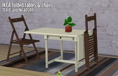 Around the Sims 4 | IKEA-like tables & chairs - folded or not I wish we could have real foldable furniture in the Sims, but as we can't (well, tents are foldable, in a way…), here's my way to simulate...
