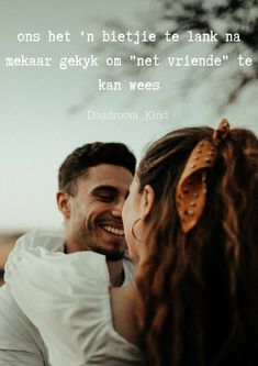 Quotes For Him, Be Yourself Quotes, Afrikaanse Quotes, Sweet Love Quotes, Captions, Qoutes, Poems, Relationships, Motivational