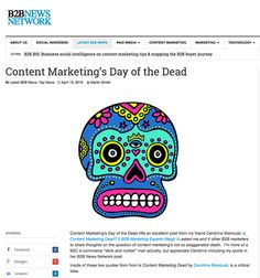 Content Marketing's Day of the Dead makes the B2B News Wire