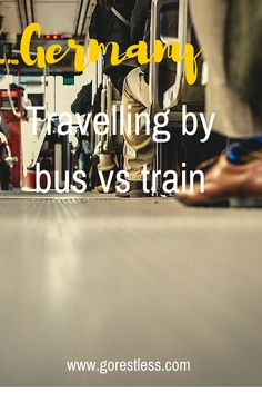 Travelling in Germany: Bus vs. Train