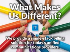 What differentiates TimelyBill from the other telecom billing applications you may be considering? Unified Communications, Cloud Based, Different, How To Make