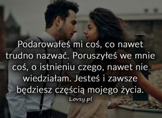 Lovsy.pl - Strona pełna uczuć. Happy Photos, Motto, Wish, Love Quotes, Nostalgia, Sad, Texts, Romance, Thoughts
