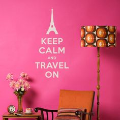 Keep Calm and Travel On Wall Quote Decal-DIY but not in pink
