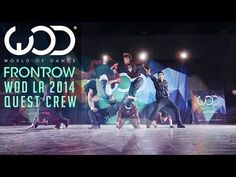 Quest Crew | FRONTROW | World of Dance #WODLA '14 - YouTube