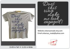 Does this ring make me look engaged? Rhinestone Shirt. Engagement shirt, custom rhinestone and shirt colors - pinned by pin4etsy.com