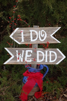 I do We Did Wedding Signs Directional Arrow Sign by TRUECONNECTION, $50.00