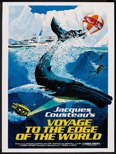 Voyage to the Edge of the World Amazon Instant Video ~ Jacques Cousteau, https://www.amazon.com/dp/B0032KFNB6/ref=cm_sw_r_pi_dp_9cTJxb67ZAG3A