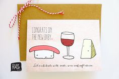 New Baby Greeting Card - congratulations, let's celebrate with sushi, wine and soft cheese - A6 greeting card on matte textured stock by RubyMayDesign on Etsy https://www.etsy.com/au/listing/189773893/new-baby-greeting-card-congratulations