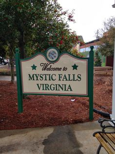 "Our little ""Mystic Falls"" sign here in town. It's where the book and show are based. I'll have to pin my pictures of the sign when I can get to them; my other computer is currently locked up and holding my pictures hostage at this time. : ("