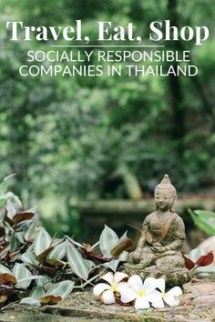 Travel, Eat, Shop - Socially Responsible Companies in Thailand