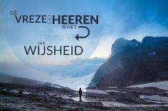 De vreze des Heeren is het beginsel der wijsheid. Psalm 111:10  #Bijbel, #Heer, #Wijsheid  https://www.dagelijksebroodkruimels.nl/psalm-111-10/