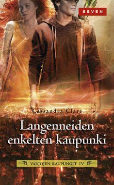 Langenneiden enkelten kaupunki - Cassandra Clare - Nidottu, pehmeäkantinen (9789511280682) - Kirjat - CDON.COM 8,95 tämä kolmanneksi
