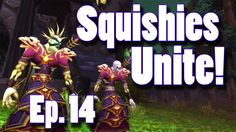 Squishies Unite: Episode 14 (Priest POV)