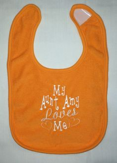 My Aunt name Loves Me custom embroidered bib by BoutiqfullyYours