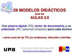 29 modelos didácticos de uso de las AULAS 2.0 by Pere Marquès, via Slideshare