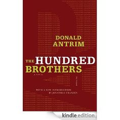 The Hundred Brothers: A Novel eBook: Donald Antrim: Amazon.ca: Kindle Store