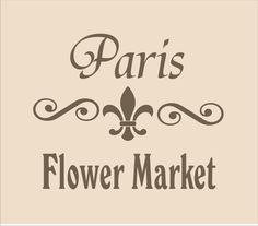 French Stencil PARIS Flower Market 11 Wide x 9 by SuperiorStencils, $12.95