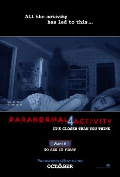 Paranormal Activity 4. This movie actually scared the snot outta me. Loved it.