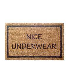 Look what I found on #zulily! 'Nice Underwear' Coir Doormat #zulilyfinds
