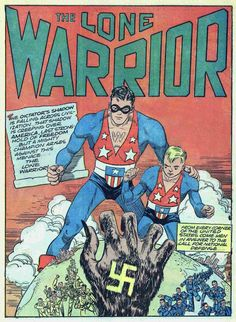 The Lone Warrior, Ace Periodicals, Comic Book Covers, Comic Book Heroes, Marvel Heroes, Comic Books Art, Book Art, American Flag Suit, Ace Comics, Love Warriors, Comic Page