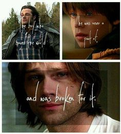 Sam winchester. If you don't like sam or hate him for his mistakes you need to think again.