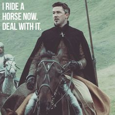 Petyr Baelish on his horse. ;)