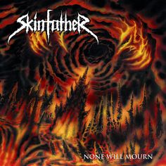 GERATHRASH - extreme metal: Skinfather - None Will Mourn (2014) | Death Metal ...