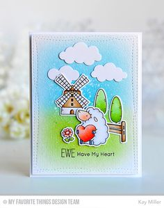 Ewe Have My Heart Card by Kay Miller featuring the Birdie Brown Ewe Are the Best stamp set and Die-namics, and the Puffy Clouds and Wonky Stitched Rectangle STAX Die-namics #mftstamps