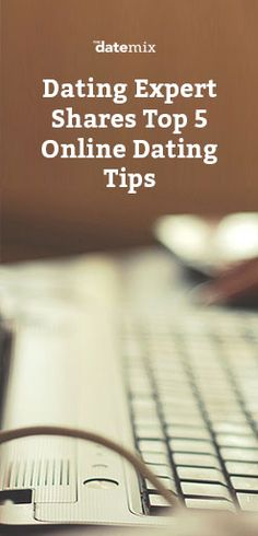 To make the most of your time online, follow these 5 online dating tips
