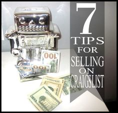 7 Tips for Selling on Craigslist