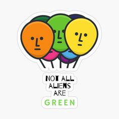 Not all aliens are green. Space people come in all colors. Aliens, All The Colors, Space, Green, People, Floor Space, People Illustration, Folk, Spaces