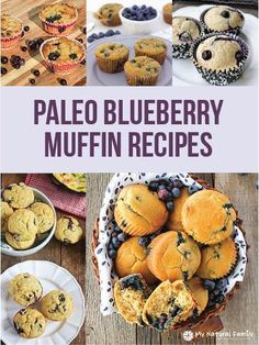 25 Paleo Blueberry Muffins Recipes - One of the healthiest foods there is. Blueberries are so healthy for us and yummy too. Paleo Muffin Recipes, Best Paleo Recipes, Primal Recipes, Real Food Recipes, Free Recipes, Paleo Blueberry Muffins, Blue Berry Muffins, Paleo Sweets, Paleo Dessert